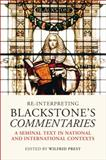 Re-Interpreting Blackstone's Commentaries : A Seminal Text in National and International Contexts, , 184946538X