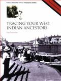 Tracing Your West Indian Ancestors, Grannum, Guy, 1903365384