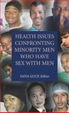 Health Issues Confronting Minority Men Who Have Sex with Men, , 0387745386