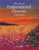 The Art of Embroidered Flowers, Gilda Baron, 1903975387