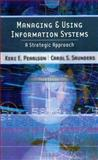 Managing and Using Information Systems : A Strategic Approach, Pearlson, Keri E. and Saunders, Carol S., 0471715387