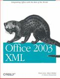 Office 2003 XML : Integrating Office with the Rest of the World, Lenz, Evan and McRae, Mary, 0596005385
