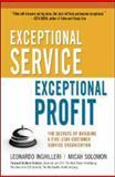 Exceptional Service, Exceptional Profit, Leonardo Inghilleri and Micah Solomon, 0814415385