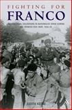Fighting for Franco, Judith Keene, 0826465382