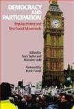 Democracy and Participation : Popular Protest and New Social Movements, , 0850365384