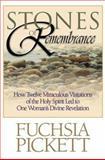 Stones of Remembrance, Fuchsia T. Pickett, 0884195384