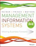 Management Information Systems, Rainer, R. Kelly and Prince, Brad, 111889538X
