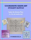 Coordinate Graph Art: Student Edition, Immanda Bellm, 1466455381