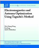 Electromagnetics and Antenna Optimization Using Tagouchi's Method, Weng, Wei-Chung and Yang, Fan, 1598295381