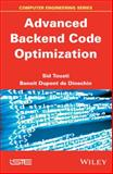 Advanced Backend Optimization, Touati and de Dinechin, Benoit, 184821538X