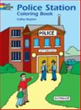Police Station Coloring Book, Cathy Beylon, 0486415384
