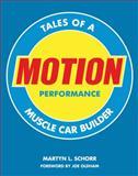 Motion Performance, Martyn L. Schorr, 0760335389