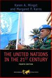 The United Nations in the 21st Century, Mingst, Karen A. and Karns, Margaret P., 0813345383