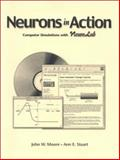 Neuron in Action, Moore, John W. and Stuart, Ann E., 087893538X
