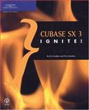 Cubase SX 3 Ignite!, Hawkins, Chris and Grebler, Eric, 1592005381
