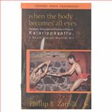When the Body Becomes All Eyes 9780195655384