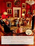 A Year in the Life of Downton Abbey, Jessica Fellowes, 1250065380