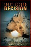 Split Second Decision, Vickie Swan, 146858538X