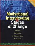 Motivational Interviewing and Stages of Change, Kathyleen M. Tomlin and Helen Richardson, 1592855385