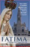 Fatima : A Message More Urgent than Ever, Solimeo, Luiz S., 1877905380