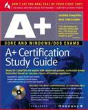 A+ Certification Study Guide, Syngress Media, Inc. Staff, 0078825385