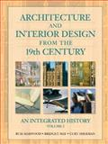 Architecture and Interior Design from the 19th Century 1st Edition