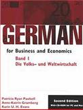 German for Business and Economics : Die Volks-und Welwirtschaft (Economics), Paulsell, Patricia Ryan and Gramberg, Anne-Katrin, 0870135384