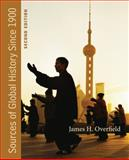 Sources of Global History Since 1900, Overfield, James, 1111835381