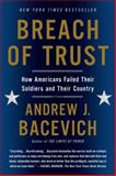 Breach of Trust, Andrew J. Bacevich, 1250055385