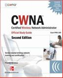 CWNA Certified Wireless Network Administrator Official Study Guide (Exam PW0-100), Planet3 Wireless, 0072255382