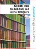 AutoCAD 2009 for Architects and Interior Designers, Braswell, Martha S. and Autodesk, Autodesk, 013813538X