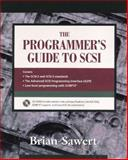 A Programmer's Guide to SCSI, Sawert, Brian, 0201185385