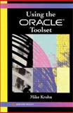Using the Oracle Toolset, Krohn, Mike, 0201565382