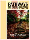 Pathways for Writing Scenarios : From Sentence to Paragraph, McWhorter, Kathleen T., 0321355385