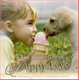 Joyous Gift of Puppy Love, Jim Fletcher, 0892215380