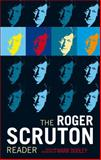 The Roger Scruton Reader, , 1441115382
