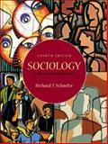 Sociology : A Brief Introduction with e-Source and PowerWeb, Schaefer, Richard T., 0072485388