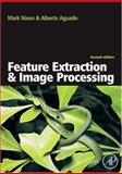 Feature Extraction and Image Processing, Aguado, Alberto S. and Nixon, Mark S., 0123725380