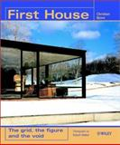 First House : The Grid, the Figure and the Void, Bjone, Christian, 0470845384