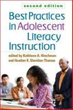 Best Practices in Adolescent Literacy Instruction, Second Edition, , 146251538X