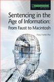 Sentencing in the Age of Information, Katja Franko Aas, 1904385389