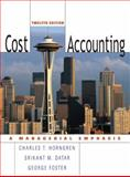 Cost Accounting, Datar, Srikant M. and Foster, George, 0131495380