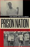 Prison Nation, Tara Herivel, Paul Wright, 0415935385
