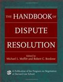 The Handbook of Dispute Resolution, , 0787975389