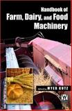 Handbook of Farm Dairy and Food Machinery, Kutz, Myer, 0815515383
