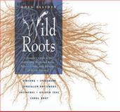 Wild Roots, Doug Elliott, 0892815388