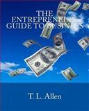 The Entrepreneurs Guide to Business, T. L. Allen, 1490915389