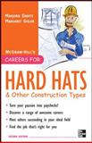 Careers for Hard Hats and Other Construction Types, 2nd Ed, Gisler, Margaret, 0071545387