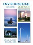 Environmental Science : Toward a Sustainable Future, Nebel, Bernard J. and Wright, Richard T., 0130325384