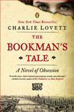 The Bookman's Tale, Charlie Lovett, 0143125389